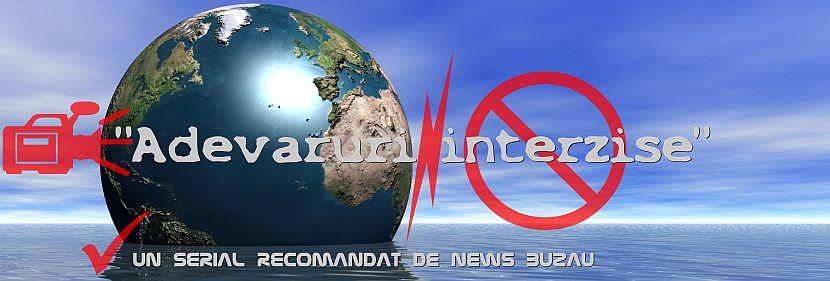 Adevaruri_interzise_News_Buzau